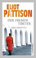 eliot pattison der fremde tibeter